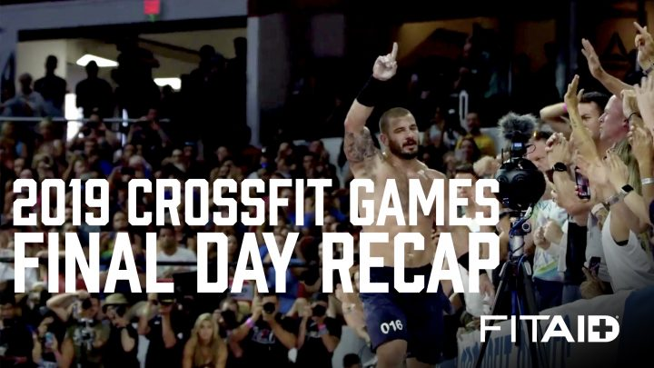RECAP of the FINAL DAY of Competition at the 2019 Reebok CrossFit Games (brought to you by FITAID)